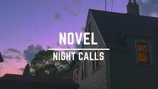 [Lyrics | Letra] N O V E L - Night Calls (feat. Summer Soul) [ENG | ESP | PT | BR]