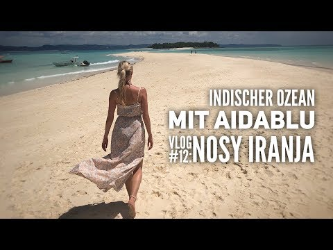 AIDA Vlog #12: Indischer Ozean mit AIDAblu: Traumtag auf Nosy Iranja