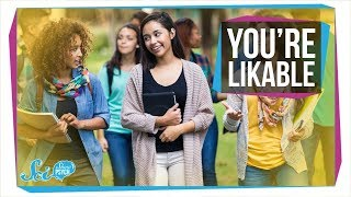 You're More Likeable Than You Think!