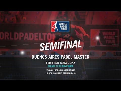 DIRECTO - Semifinal Masculina Buenos Aires Padel Master 2016 | World Padel Tour