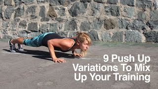 9 Push Up Variations To Mix Up Your Training