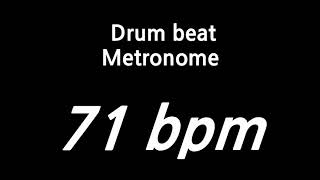 71 bpm metronome drum