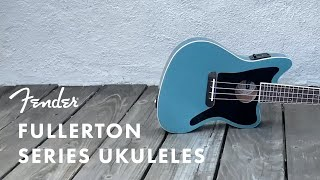 Introducing the Fullerton Series Ukuleles | Fender