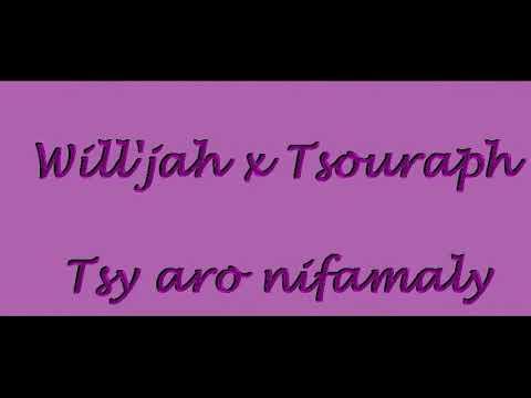 Will'jah x Tsouraph in Tsy aro nifamaly(vidéos 2019) prod jahsentah