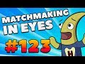 CS:GO - MatchMaking in Eyes #123