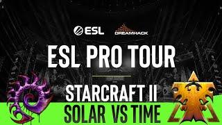Solar vs Time Bo5 GRAND FINALS [ZvT] EPT ESL Pro Tournament Open Cup - Starcraft 2