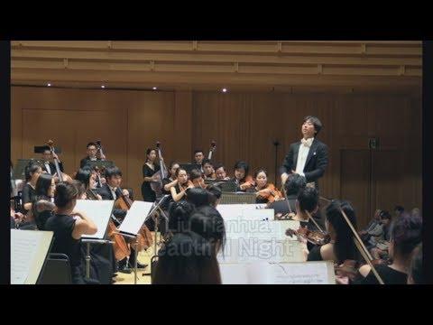 Tianhua Liu/Yijun Huang(刘天华/黄贻钧): Beautiful Night For String Orchestra(弦乐合奏良宵)