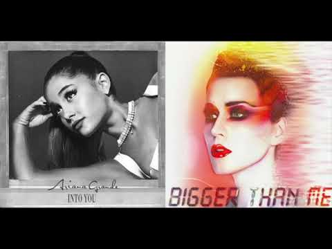 bigger-than-me-x-into-you-(mashup)-katy-perry,-ariana-grande