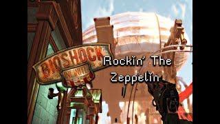 BioShock Infinite Part 40-Rockin' The Zeppelin