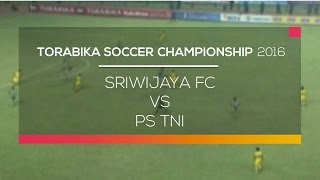Video Gol Pertandingan Sriwijaya FC vs PS TNI