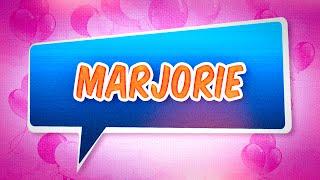 Joyeux anniversaire Marjorie