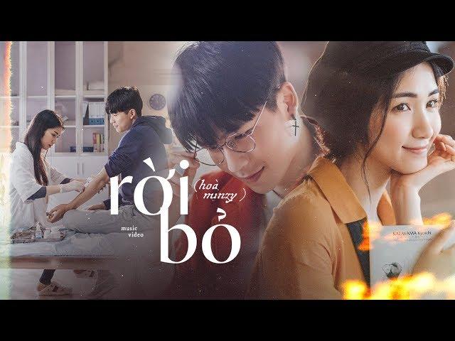 Rời Bỏ - Official Music Video | Hòa Minzy