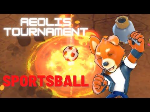 Let's Play: Aeolis Tournament | Sportsball |