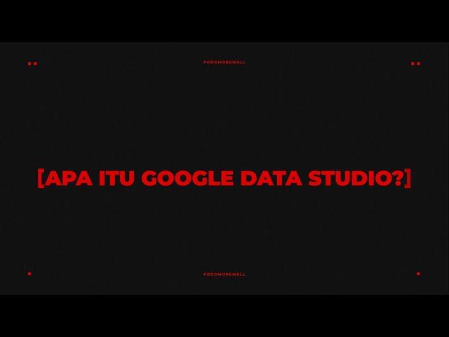 PODOMOREWELL: APA ITU GOOGLE DATA?