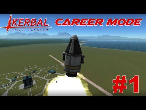 KSP - Career Mode Episode #1 - Starting Out