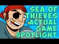 Sea of Thieves ACTUAL Game Spotlight