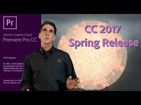 What's New in Premiere Pro CC  Spring April 2017 Update  (NAB 2017)
