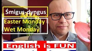 Śmigus-dyngus - Easter Monday / Wet Monday - j. angielski