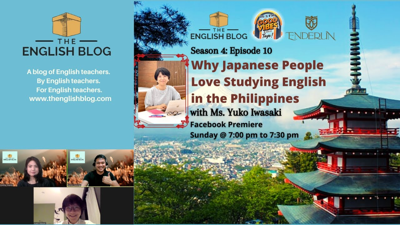 The English Blog: S4E10: Why Japanese People Love Learning English in the Philippines