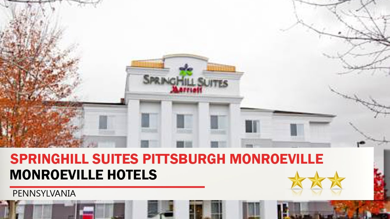 Springhill Suites Pittsburgh Monroeville Hotels Pennsylvania