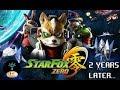 Star Fox Zero: 2 Years Later...