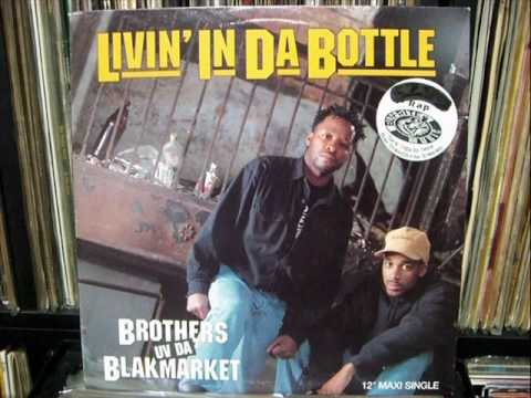 Brothers Uv Da Blakmarket - Livin' in Da Bottle (Blakmarket Vocal Mix)