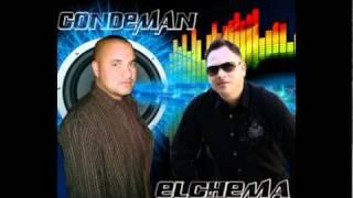 CONDEMAN FT ELCHEMA Y SAMMY,LOS MATE