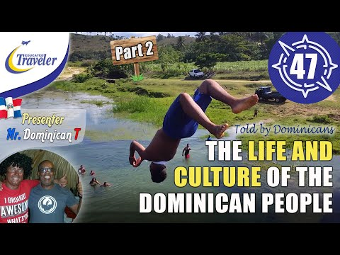 The Life And Culture Of The Dominican Republic People PART 2 Explained By Dominicans