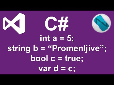 Osnove C# Programiranja #2: Promenljive Int & String & Bool & Var