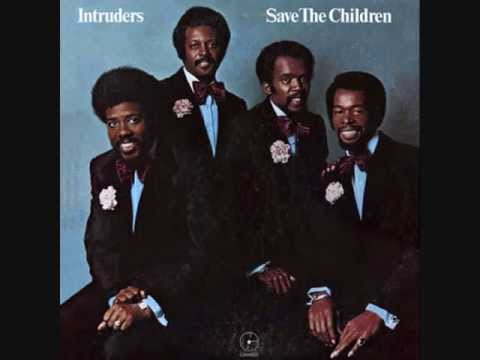 The INTRUDERS Ill Always Love My Mama 1973 album Save The Children
