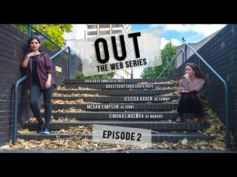 Out the Web Series - Episode 2