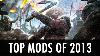 Our Top Skyrim Mods of 2013