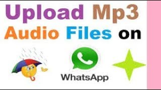 How to Share MP3 Audio files on Whatsapp || The Tech Tube