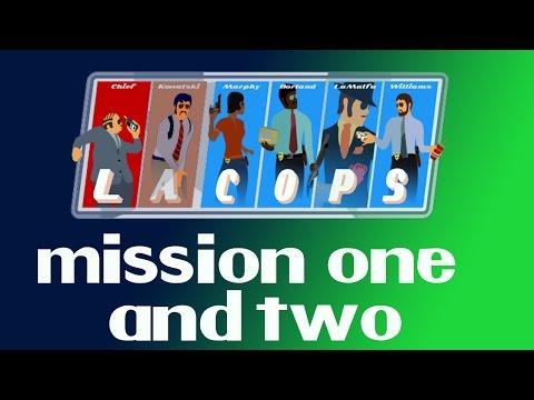 LA Cops - Missions 1 and 2 |