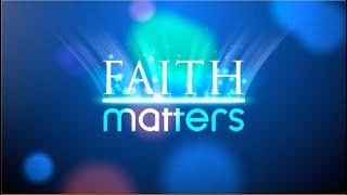 Faith Matters - Programme no. 204