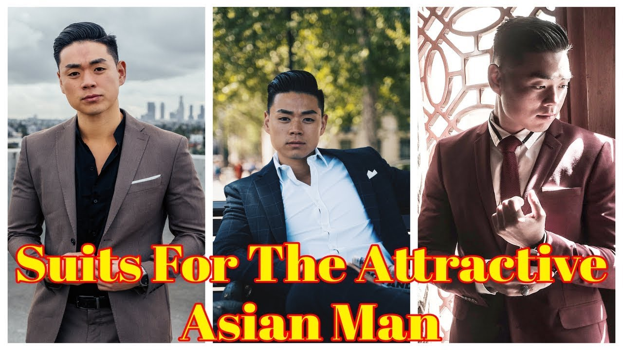 How To Be More Attractive To Women: 7 GQ Suits All Asian Men Should Wear   Fashion & Style Advice