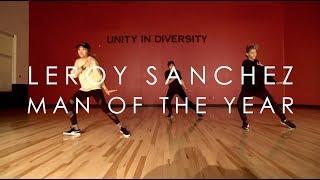 Leroy Sanchez - Man Of The Year | @mikeperezmedia Choreography