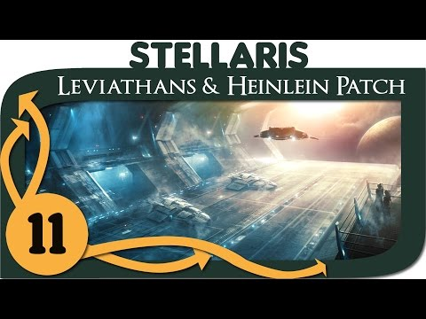 Stellaris Leviathans (DLC & Heinlein Patch) - Ep. 11 | 1.3 Gameplay