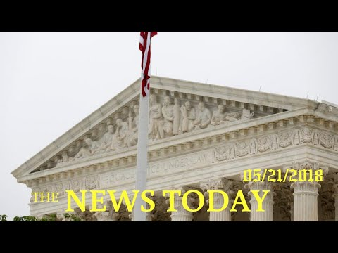 U.S. Top Court Backs Companies Over Worker Class-action Claims   News Today   05/21/2018   Dona...
