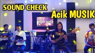 SOUND CHECK - ACIK MUSIK - KENDANG CAK NOPHIE