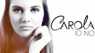 Carola Campagna - Io No