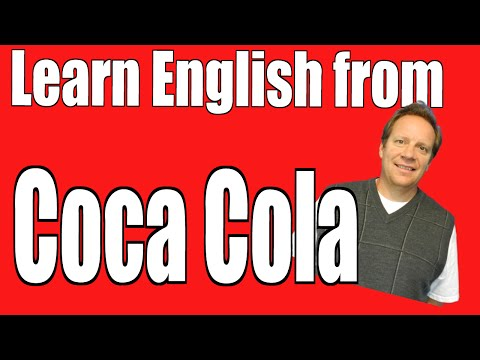 English Lesson from COCA COLA -- Improve Your English Vocabulary with a Crazy Video