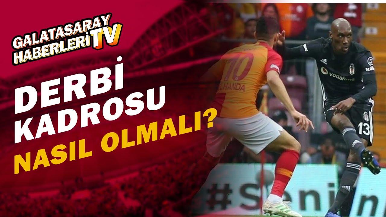 Beşiktaş-Galatasaray Derbisine İki Takım Hangi Kadroyla Çıkacak?
