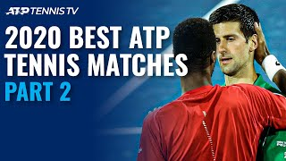 Best ATP Tennis Matches in 2020: Part 2