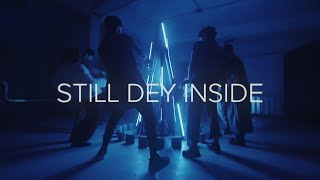 OIEE X M3NSA feat. AMAARAE - Still Dey Inside (Official Video)