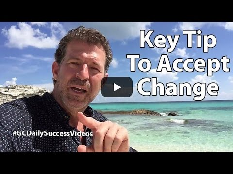 Key tip to accept change Gary Coxe #1694