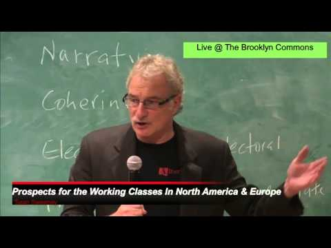 Prospects for the Working Classes in North America & Europe