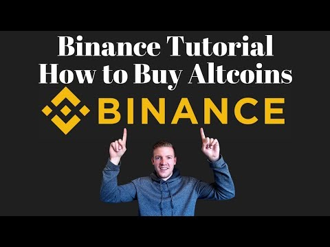 Binance Tutorial - How To Use Binance To Buy Altcoins