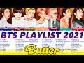 B T S PLAYLIST 2021 UPDATED | 방탄소년단 노래모음