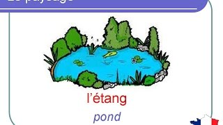 French Lesson 112 - Nature Landscapes Vocabulary - Paysages Vocabulaire